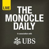 The Monocle Daily: The Forecast
