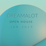 DREAMALOT - OPEN HOUSE MIXES - JAN-2019