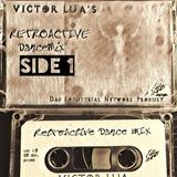 Victor Lua : RetroActive Dance Mix 1.0 (side1)