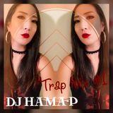 TrApMIx - #1 / DJ HAMA-P