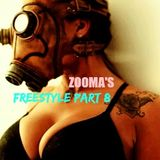 Zooma's FREESTYLE Part 8