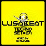 LUSABEAT - TECHNO MIXED BY DJ KLOUDE set#01