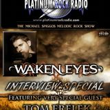 The Michael Spiggos Melodic Rock Show 08.11.2015 Featuring Tom Frelek (Waken Eyes)