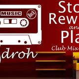 Stop Rewind & Play (Classic Club Mix) by Zidroh