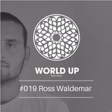 Ross Waldemar - World Up Radio Show #019