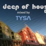 Tysa pres. In Deep Of House 001