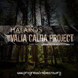 Valia Calda Project 016 with Halaros [Feb 2018]