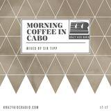 KRAZY KIDS RADIO : MORNING COFFEE IN CABO