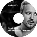 Markus Fix - March 2013 - Stereocast