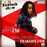 The Kickback Show featuring SpiffyUNO