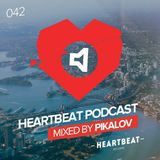 Pikalov - Heartbeat Podcast 042