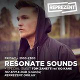 Resonate Sounds 260517: Tom Zanetti, KO Kane, Reece West, GHSTLY & Familiar Face