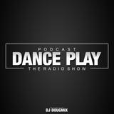 Dj DougMix - Podcast Dance Play #225