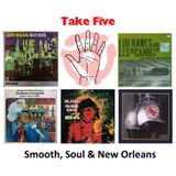 Mix # 5 - Smooth, Soul & New Orleans
