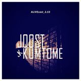 ALiVEcast_2.52 - Joost Kumtome