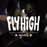Fly High Radio (w/ Danny Scrilla Guest Mix) 05/04/2015