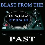 DJ Willz - Blast From The Past
