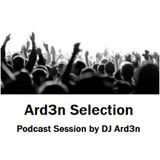 PS010 - Ard3n Selection - Podcast Session