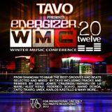 Tavo presents ENERGIZER (WMC 2012 Edition)