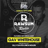 Rawsum Radio Episode 007 - Gav Whitehouse