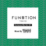 FUNKTION TOKYO Exclusive Mix Vol.101 Mixed By TOMOYA