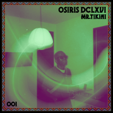 Osiris DCLXVI 001 by Mr.Tikini