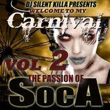 SILENT KILLA PRESENTS THE PASSION OF SOCA 2012