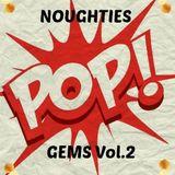 Noughties Pop Gems #2
