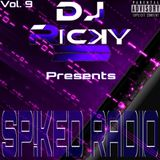 Sp!ked Radio Vol. 9