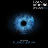 Trance Uplifting 055 Inc. BluEye GUEST MIX