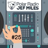 Jef Miles - Polar Radio Show - Ep.025