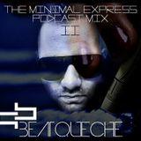 BeatQueche - The Minimal Express Podcast Mix II. - 2016 FEBRUARY