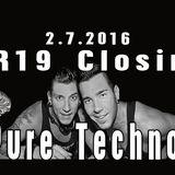 Pure Techno Barfloor Opening @ R19