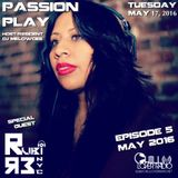 PASSION PLAY Ep.5 | RUBI (R3, NYC) Live Mix | MAY 2016