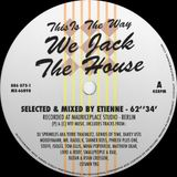 This Is The Way We Jack The House