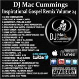 THE OFFICIAL DJ MAC CUMMINGS INSPIRATIONAL GOSPEL REMIX VOLUME 24