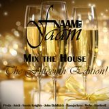 Naam Met Faam - Mix the House - The Fifteenth Edition!