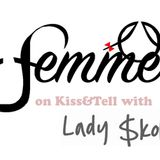 KISS & TELL with Lady Skollie Ep. 14 - FEMME - Teaching girls to be street smart