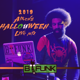 B-Funk's Athens HallOUWeen 2019 Live Mix
