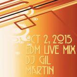 Oct 2, 2015 EDM Live Mix DJ Gil Martin