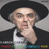 Carlos Careqa - Waits In The Careqa Way