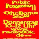 Public Possession Ohr Bonus Show Nr. 37