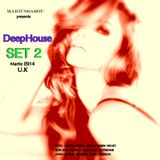 Marius Sabou @ Set 2 Deep House - March 2014 - UK