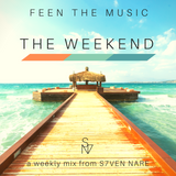 S7ven Nare - The Weekend (Episode 001)