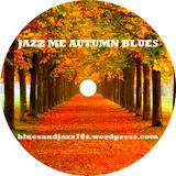 Jazz Me Autumn Blues