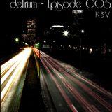 Delirium - episode 005