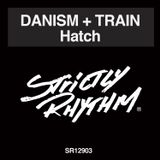 Danism + Train's Hatch Strictly Rhythm mixer