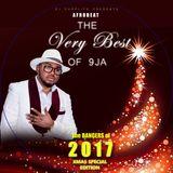 DJ CHOPLIFE: THE VERY BEST OF 9JA AFRO BEAT JAN. TO DECEMBER 2017 MIXTAPE CHRISTMAS 2017 EDITION