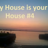 My House is your House #4