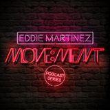 Eddie Martinez - Move:ment: 001